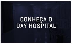 Conheça o Day Hospital